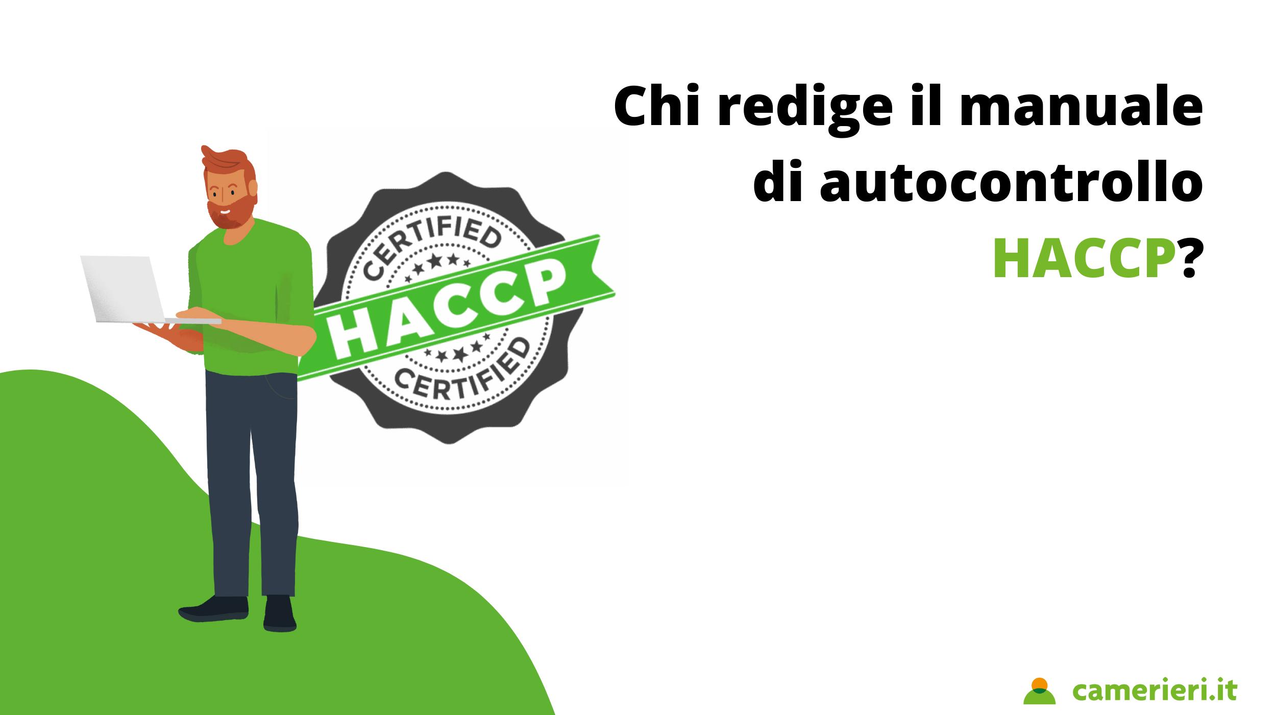 Chi redige il manuale di autocontrollo HACCP