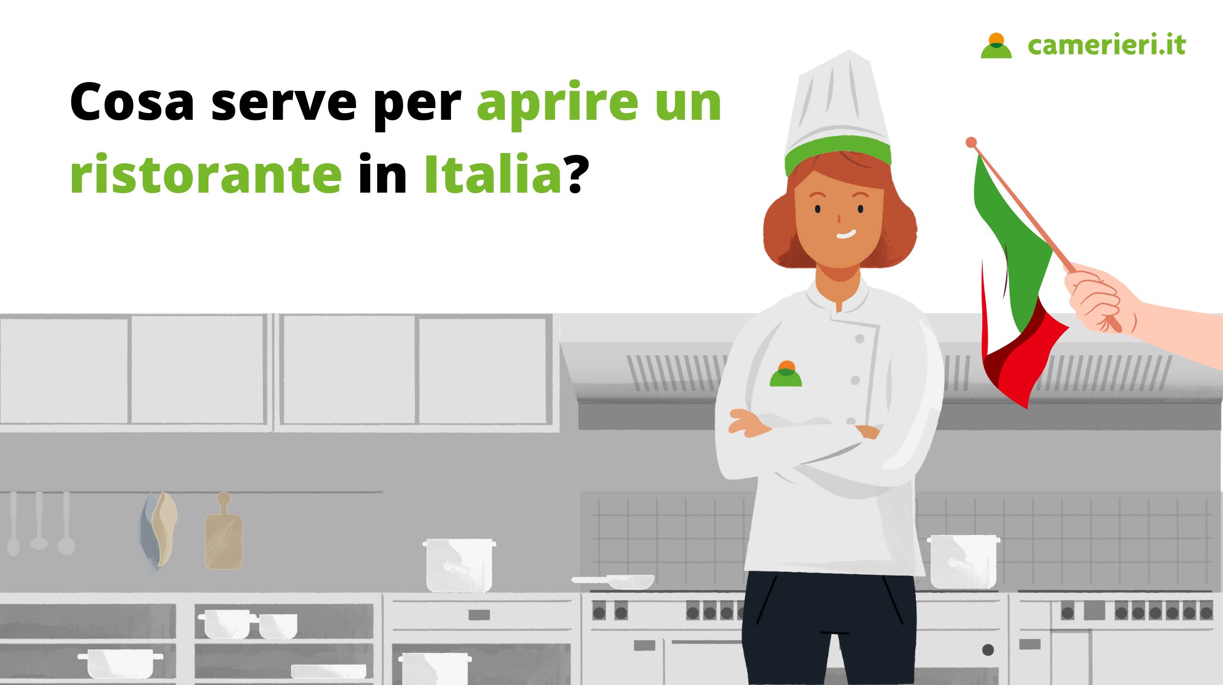 Cosa serve per aprire un ristorante in Italia