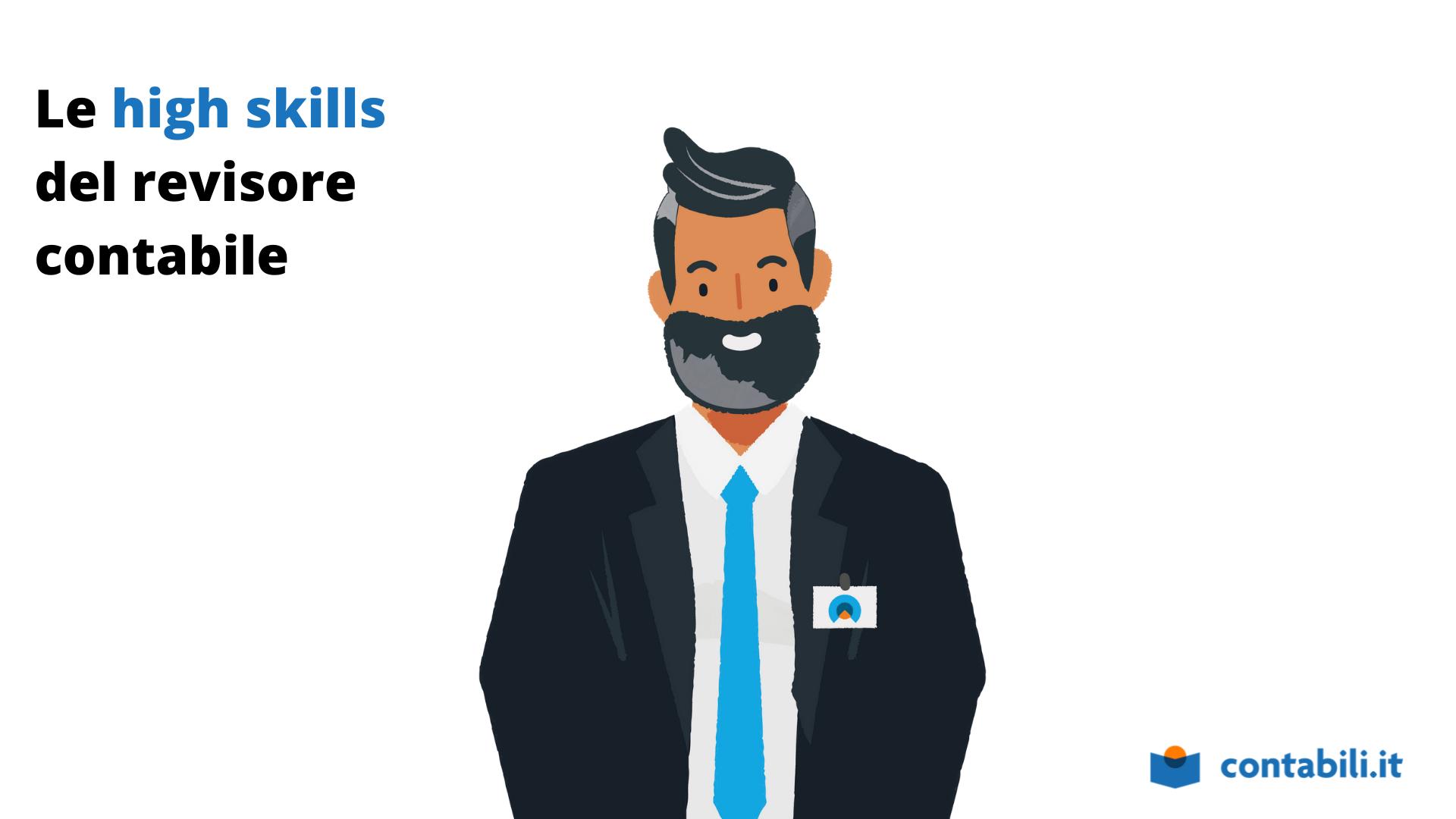 Le high skill del revisore contabile