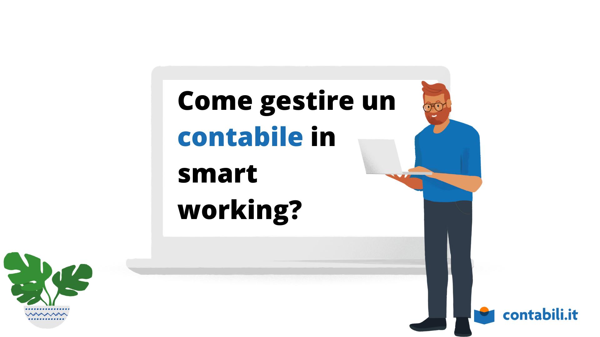 Come gestire un contabile in smart working